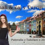 Poznaň a čaj v Turciji