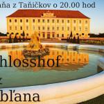 Schlosshof & Ľubľana