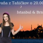 Istanbul & Brnčalka