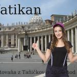 Vatikan & Zamkovskoho chata
