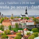 Putovaňa po severi – časť 2. Tallinn