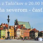 Putovaňa po severi – časť 5. Varšava