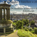De možeme putovaty z Bratislavŷ – Edinburgh