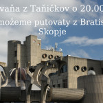Skopje – De možeme putovaty z Bratislavŷ