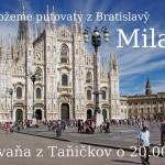 Milano – De možeme putovaty z Bratislavŷ