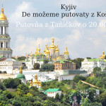 Kyjiv – De možeme putovaty z Košŷc