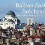 Balkan časť 1. – Belehrad