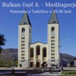 Balkan časť 4. – Medžugorje