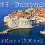 Balkan časť 5. – Dubrovnik