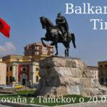Balkan časť 8. – Tirana