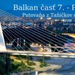 Balkan časť 7. – Podgorica