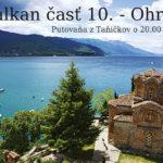Balkan časť 10. – Ohrid