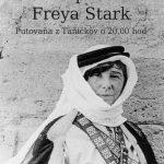 Slavna putnička – Freya Stark