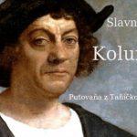 Slavnŷj putnik – Krištof Kolumbus