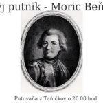 Slavnŷj putnik – Moric August Beňovskŷj