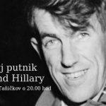 Slavnŷj putnik – Edmund Hillary