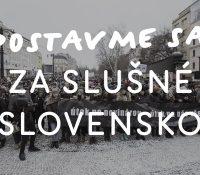 Орґанізаторы днешнїх протестів Za slušné Slovensko просять о слушность і покій при демонштраціях