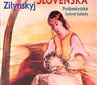 Выйшла книга Балады выходной Словакії, Бідбескидскы народны балады
