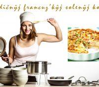 Tradičnŷj francuz'kŷj solenŷj kolač / Традічный французькый соленый колач